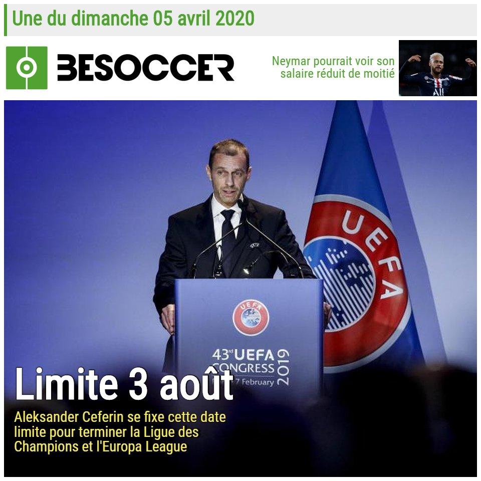 👀 Voici notre Une du dimanche 05 avril 2020 ! 🗞  ➡️ 03 août 2020, date limite fixée par le président de l'UEFA pour terminer les saisons de Ligue des Champions et d'Europa League.  ➡️ Un salaire réduit de moitié pour Neymar ?  #UEFA #UCL #UEL #Neymar