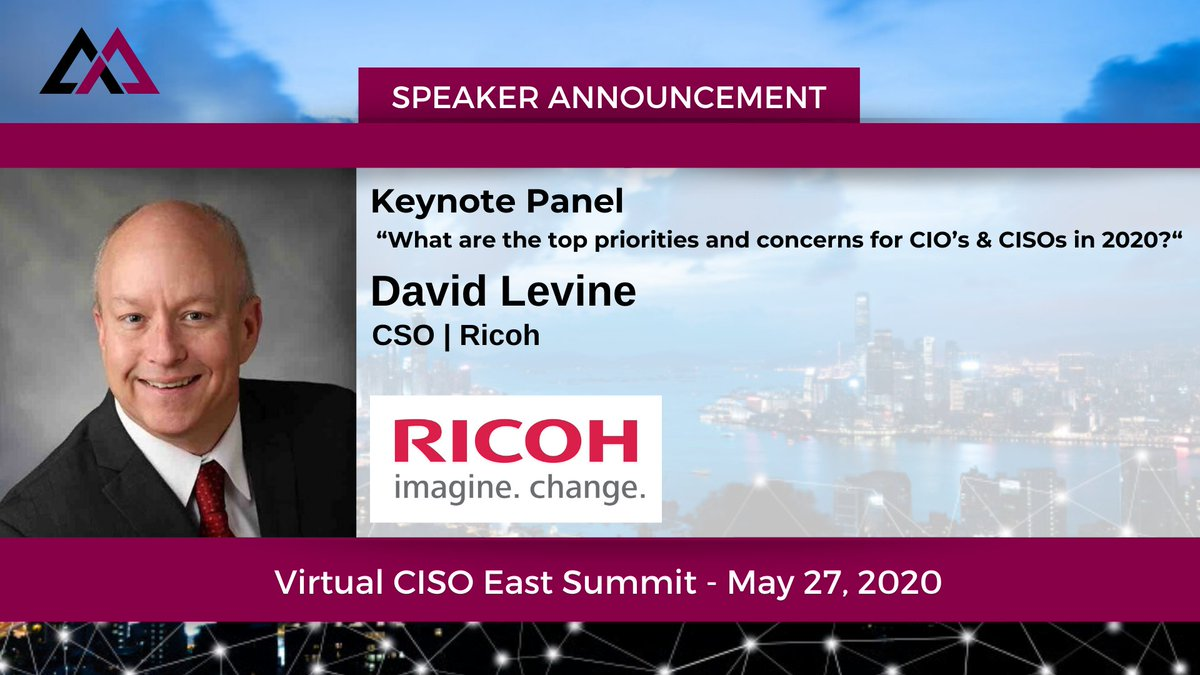 What are the top priorities and concerns for CIOs and CISOs in 2020? Join our own visionary leader and security expert, David Levine, CSO of Ricoh USA, Inc. as a Keynote Panelist at the @Apex_Assembly Virtual CISO East Summit on May 27th! https://t.co/JfjJ8pXAbP #MoreThanPrint