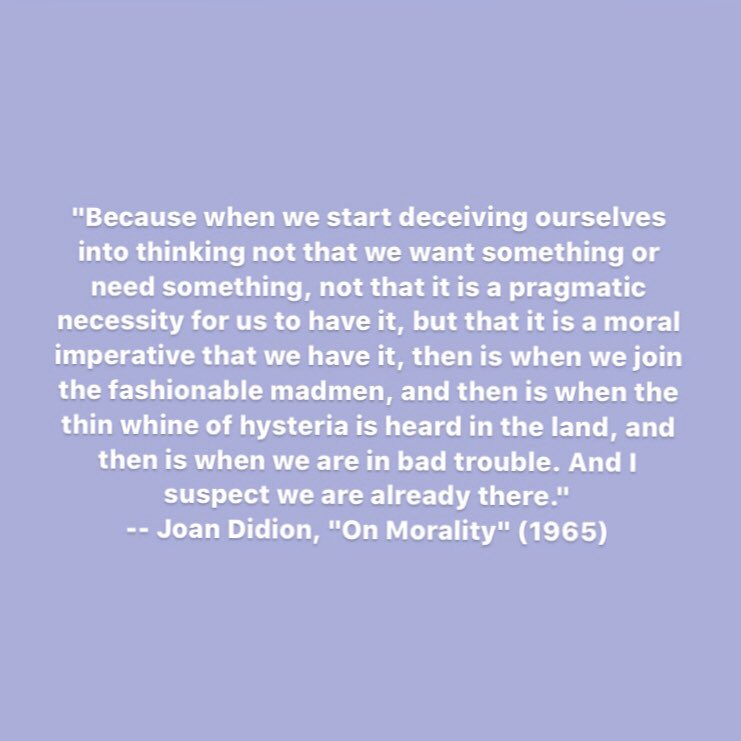 Here's a Joan Didion quote to think about this Friday... https://t.co/NU6ssXCyGY