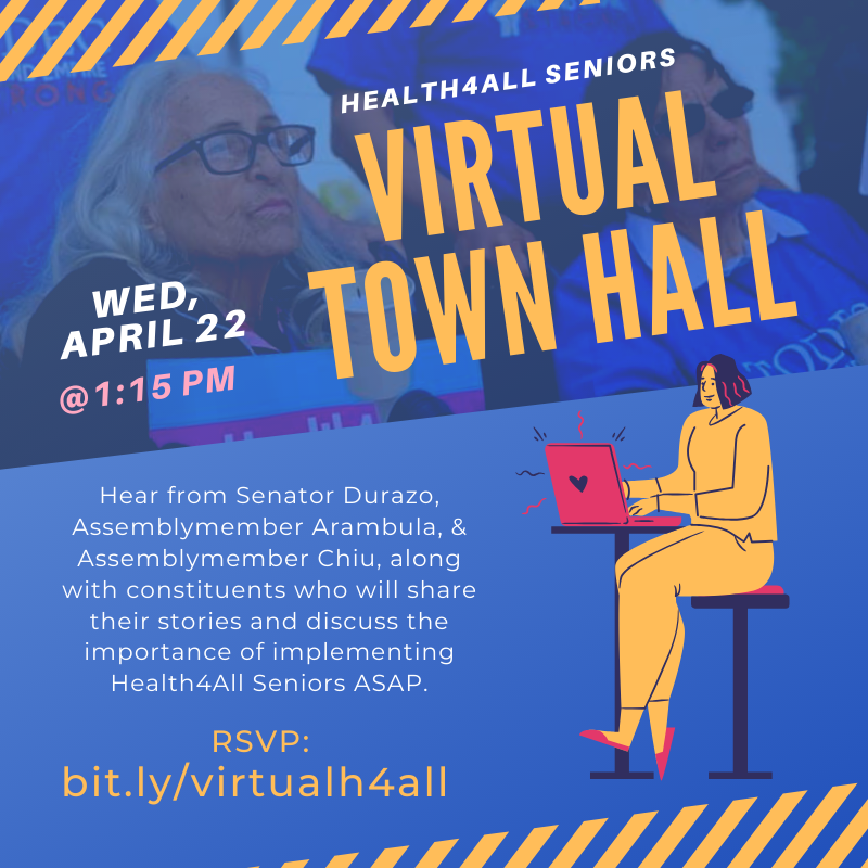 Join us next Wed, April 22 for a Virtual Town Hall w/ leaders @SenMariaEDurazo @drarambulaAD31 @DavidChiu and community members sharing their stories about the urgent need for #Health4AllSeniors! RSVP: https://t.co/EWJPlBIdDU https://t.co/QRVRiuZZQN