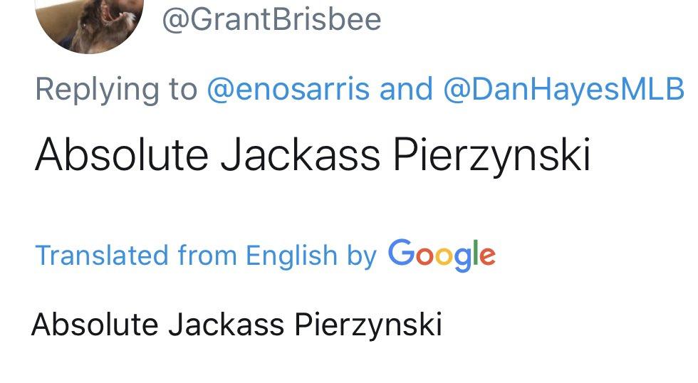 @GrantBrisbee @enosarris @DanHayesMLB Works in every language