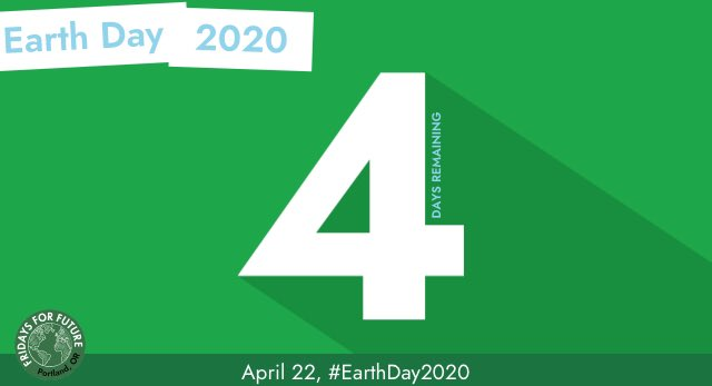4 days until #EarthDay2020. 350Pdx.org/earthday/