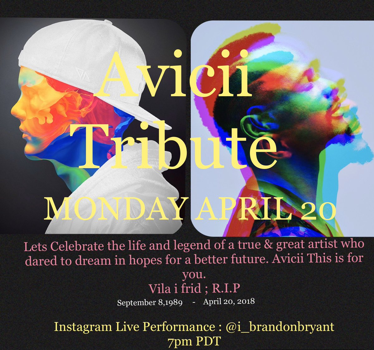 This coming Monday I will be performing a one man show, to give respects to one of my all time favorite Dj's, AVICII! I'm asking your help to spread the word. Here is my flyer and show goes live at 7pmPDT  I hope you enjoy!! https://t.co/B5NdyoKUlg