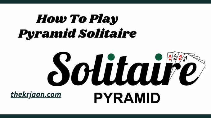 Pyramid Solitaire | How To Play Pyramid Solitaire