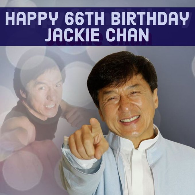 Happy 66th birthday to Jackie Chan!