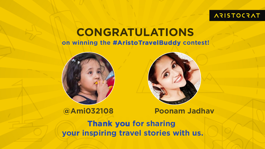 We're thrilled to announce our winners for the #AristoTravelBuddy contest! Thank you so much @Ami032108 and @poonam_216 for sharing your fascinating travel stories with us. We hope you stay put for now and stay safe at home! #UnpackYourDreams #Aristocrat