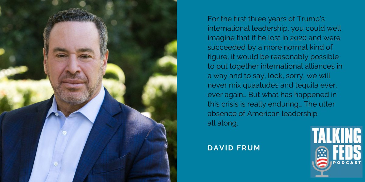 >@davidfrum has a very forceful take on an enduring fallout in the U.S.s world standing from the petty, selfish, and dishonest (i.e in Trumps image) management of COVID-19. Hear him w/ @AshleyRParker and @matthewamiller on current @talkingfedspod, at bit.ly/Quaalude_Corona
