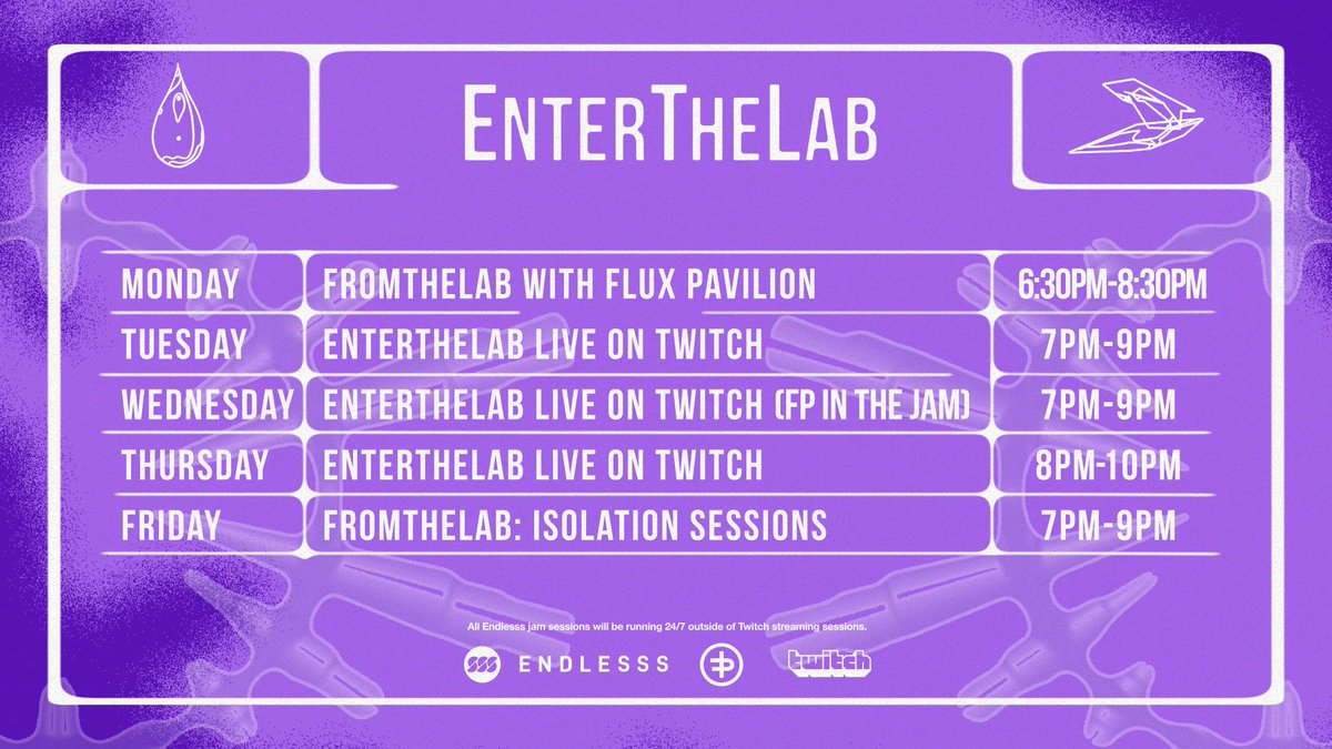 .@Twitch timetable for the week. Got a new addition this week. I'll be doing a live isolation session FromTheLab, Fridays 7pm-9pm BST. Jumping into the @endlesssfm jam Wednesday 7pm-9pm BST. http://twitch.tv/fluxpavilionofficial…