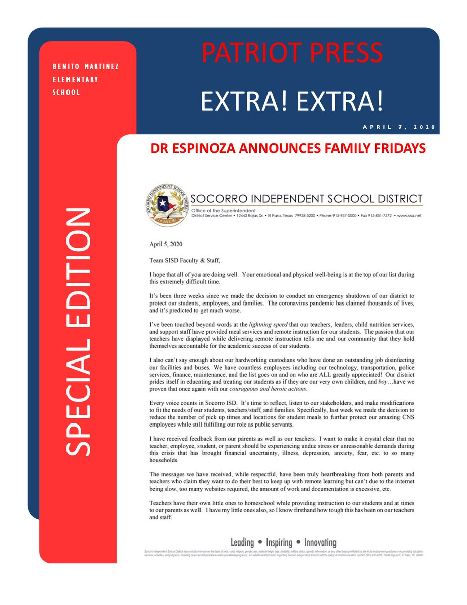 Extra! Extra! Read all about it! Special Edition of the Patriot Press Dr Espinoza announces Family Fridays #TeamSISD #PatriotPride