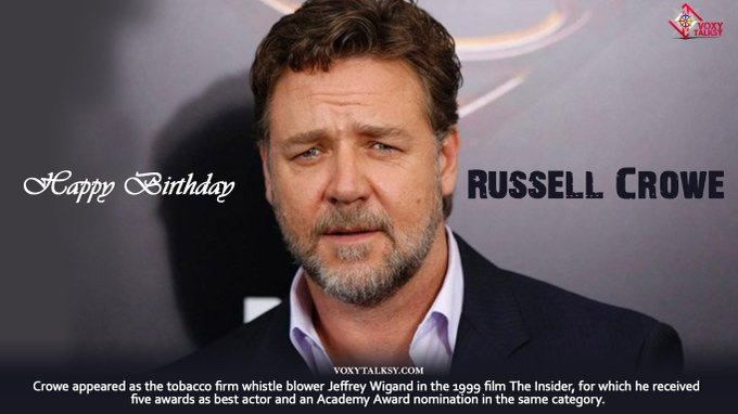 Happy Birthday Russell Crowe.