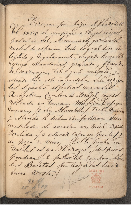 Recipe for #haroset (sweetmeats), a traditional sweet made of fruit, chopped or ground nuts and sweet red wine. This 18th century recipe is written in Ladino (Judeo-Spanish in Latin characters). For a translation see our new post  #Seder #Passover2020