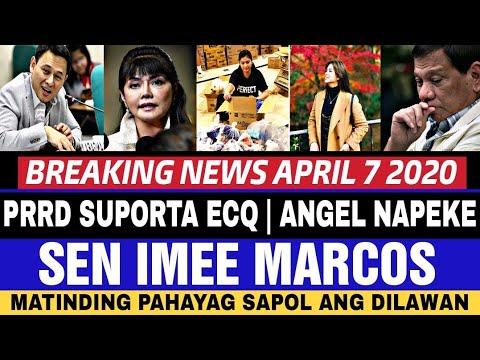BREAKING NEWS TODAY APRIL 7 2020/ PRRD/ SEN IMEE MATINDING PAHAYAG/ ANGEL LOCSIN NAFAKE NEWS UPDATE -  (2020)