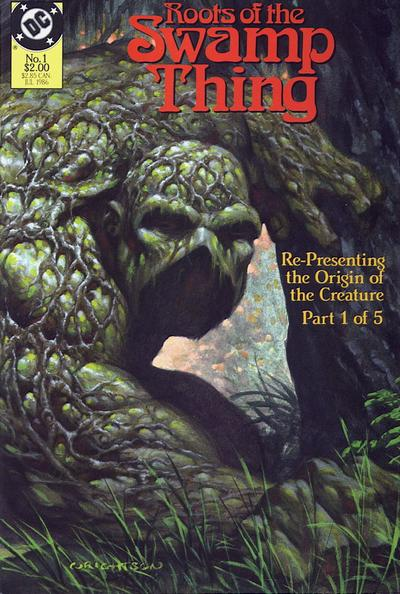 DC miniseries 1986 Roots of the Swamp Thing The Wein/Wrightson issues are re-presented