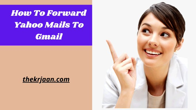 Yahoo Mails How To Forward Yahoo Mails To Gmail