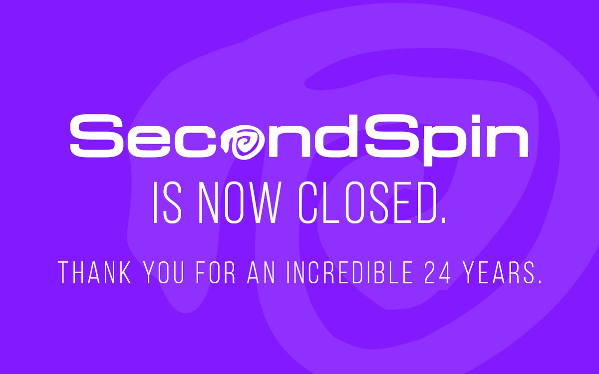 All good things must come to an end. SecondSpin is now closed for business. Thank you for an incredible 24 years. We are so lucky to have had such wonderful and loyal customers over the years. We will absolutely miss you.  - The SecondSpin team 💜 https://t.co/qyfabSTAAY