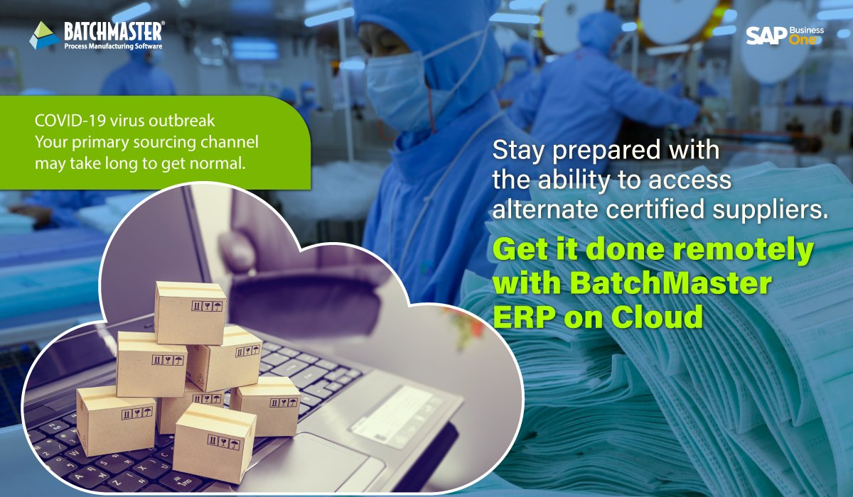Don't stop your #production just because your primary sourcing channel is affected by #COVID19. Rather, stay prepared with the ability to access alternate certified suppliers using BatchMaster ERP. https://bit.ly/2qiFvFK pic.twitter.com/8nxoVA95rd