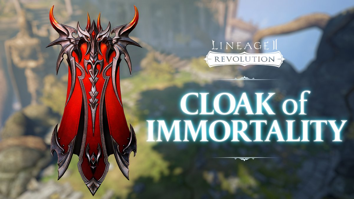 Hail Heroes,  Whether it's for style or the cooldown reduction effect, any reason is a good reason to get the new Cloak of Immortality!  Check out the 4/8 patch details on our official forums: https://t.co/kTvNYmBvi9  #Lineage2Revolution https://t.co/sFKSdlffBk
