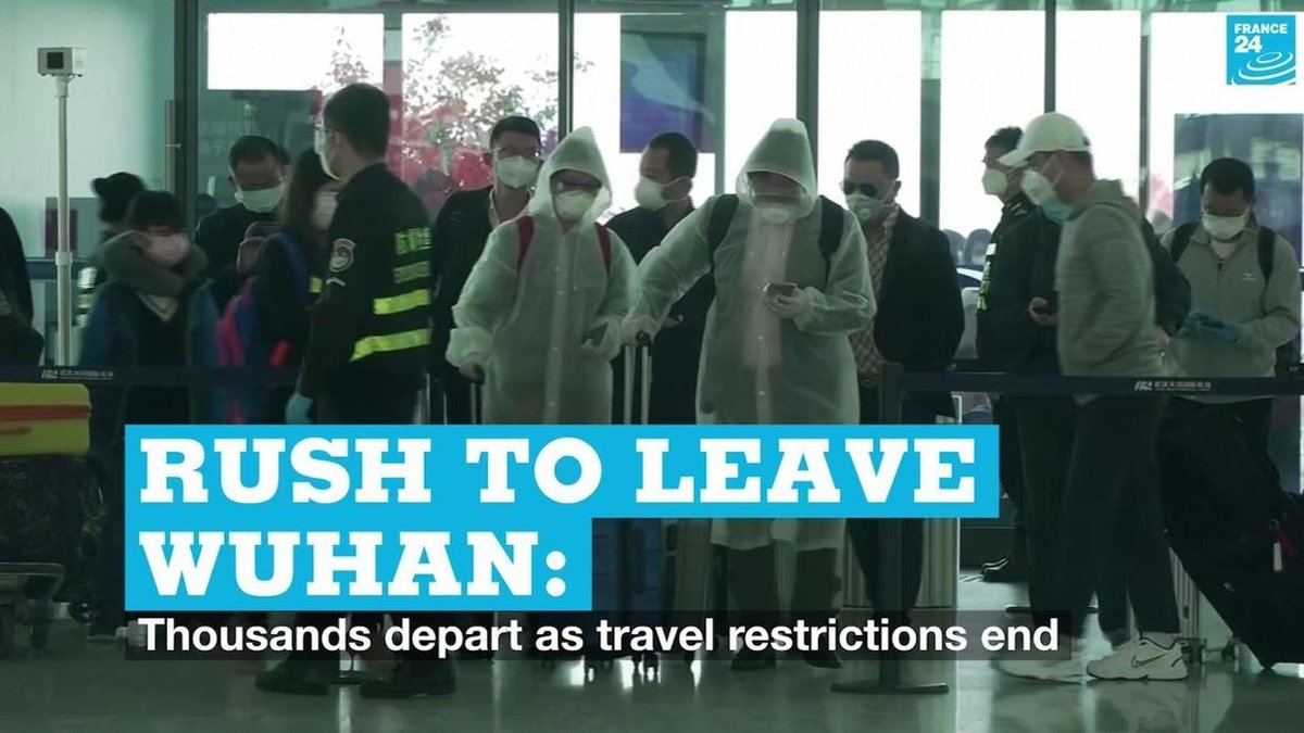Rush to leave Wuhan: Thousands depart as travel restrictions end