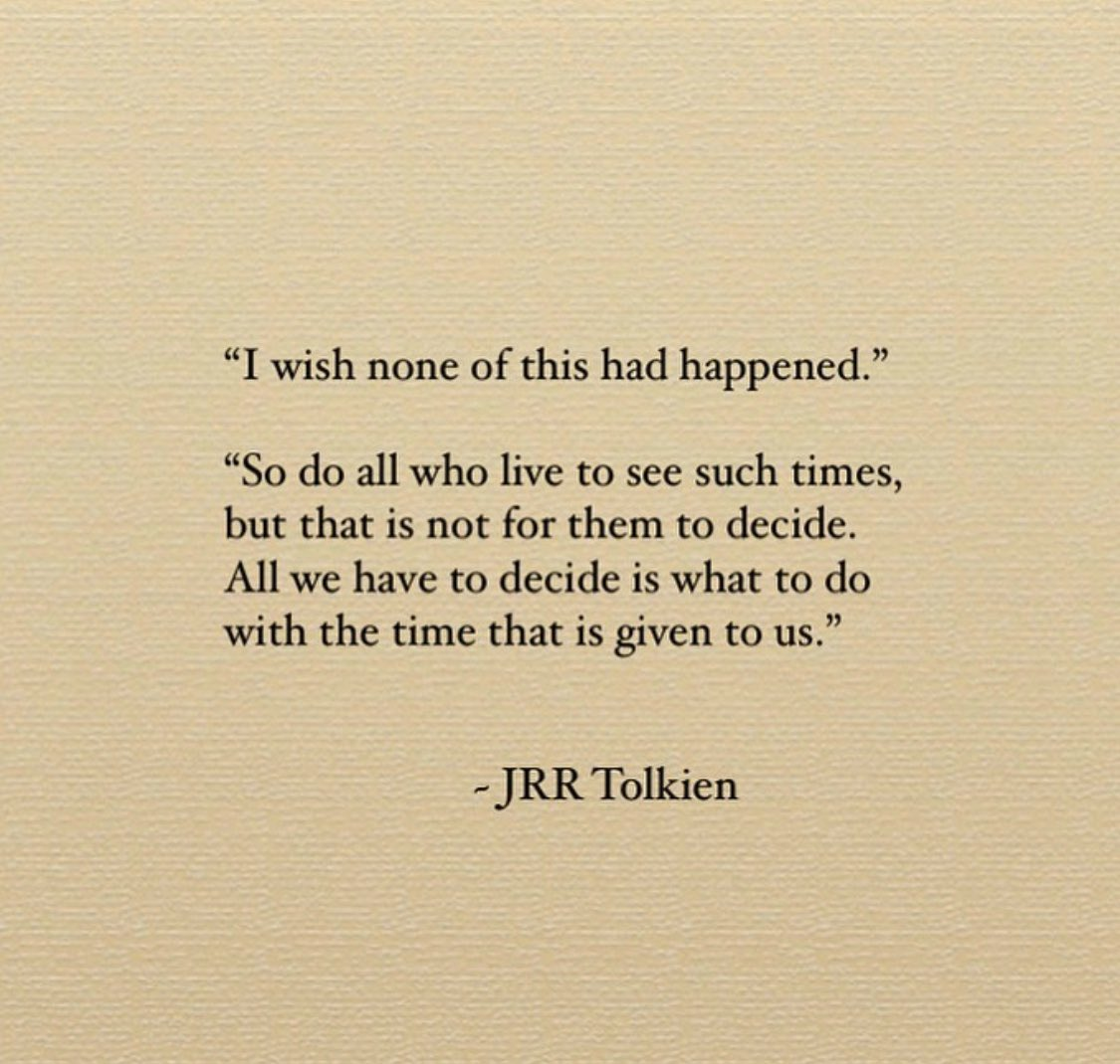 That Tolkien fella knew a thing or two. #covid19 #time pic.twitter.com/7Lkrnqh4kC