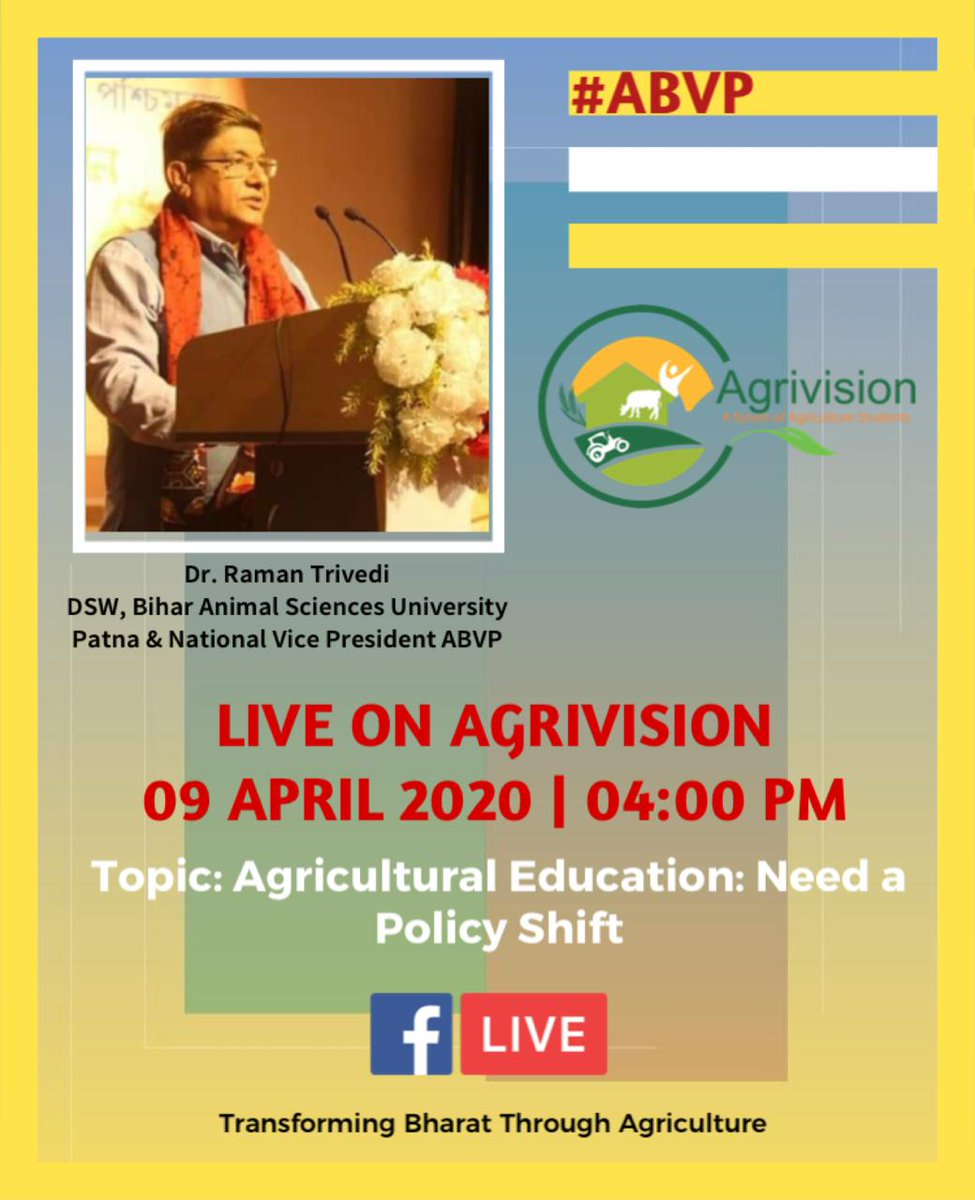 "Lecture Series-2 Dr. Raman Trivedi, Animal Sciences University, Patna & National Vice President ABVP will be live on the Facebook page of #AGRIVISION He will be guiding us on the topic ""Agricultural Education: Need a shift in Policy"". (कृषि शिक्षा में नीतिगत बदलाव की आवश्यकता)<br>http://pic.twitter.com/tXQQp1jCIv"