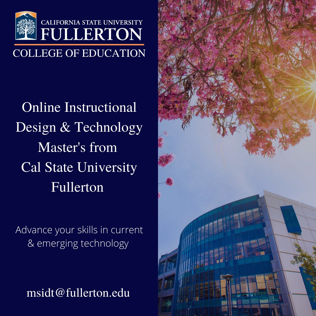 Csu Fullerton Instructional Design Technology On Twitter Applications Are Still Being Accepted For Fall 2020 And Spring 2021 Apply Now To Our 100 Online Master S Program Further Your Education Today Https T Co Hxvk7dzc8z
