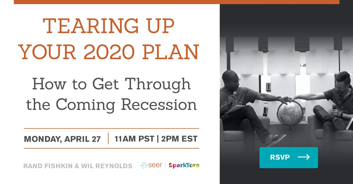 """[Webinar] Throw that 2020 plan in the garbage!  @randfish and I are going to take 2 different approaches to """"surviving then thriving"""" in a recession, how do we stay sane, focus our energy on the right things likely to get us through - https://t.co/CrnvrAf9gu https://t.co/PtddSCops6"""