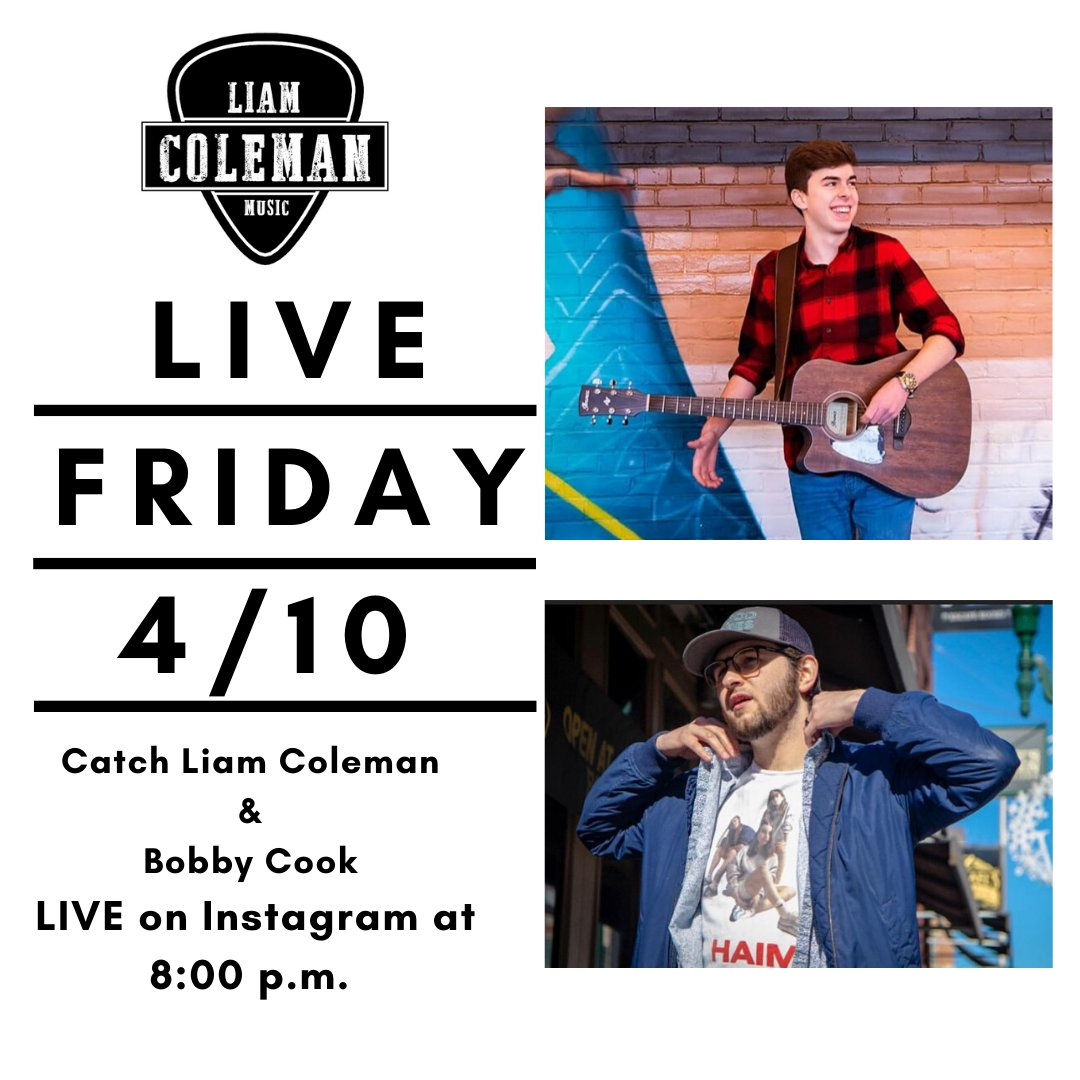 Join myself & Bobby Cook live on IG this Friday night at 8:00 p.m. #liamcolemanmusic #liveonIG #countrymusic #country #originalmusic #youngmusician #singer #songwriter #singersongwriter #acoustic #acousticguitar #acousticcoverspic.twitter.com/uzvMKRSnCK