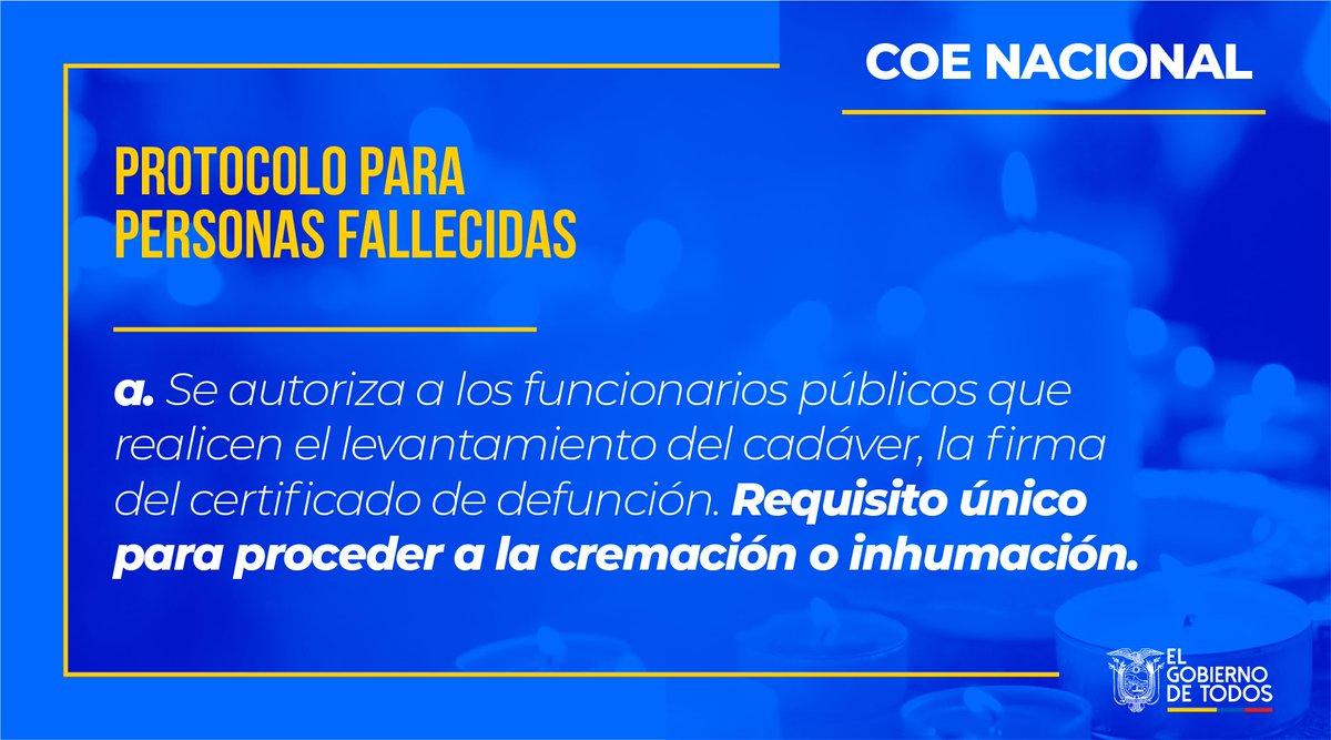 #UnidadNacional | Conoce más sobre el protocolo para personas fallecidas. El COE Nacional informó que se autoriza a funcionarios públicos para que realicen el levantamiento del cadáver. #E cuadorUnido
