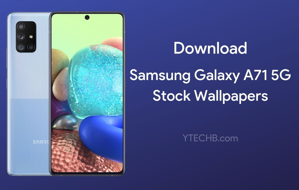 Ytechb Com On Twitter Exclusive Download Samsung Galaxy A71 5g Wallpapers Fhd Here Https T Co Sjuknwqj05 Wallpaper Wallpapers Samsung Samsunggalaxy Samsunggalaxya71 Samsunga715g Samsunggalaxya715g Galaxya715g Samsunggalaxya41