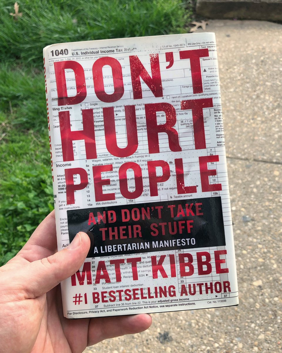 """""""Don't Hurt People and Don't Take Their Stuff: A Libertarian Manifesto"""" by @mkibbe  https://instagram.com/p/B-vjlX7he4Q/  #read #book #booklovers #bookworm #booklover #reading #ludwigvonmises #liberal #classicalliberal #libertarian #liberalism #ancap #endthefed #minarchist #friedrichayekpic.twitter.com/tiHzVLh5Ny"""