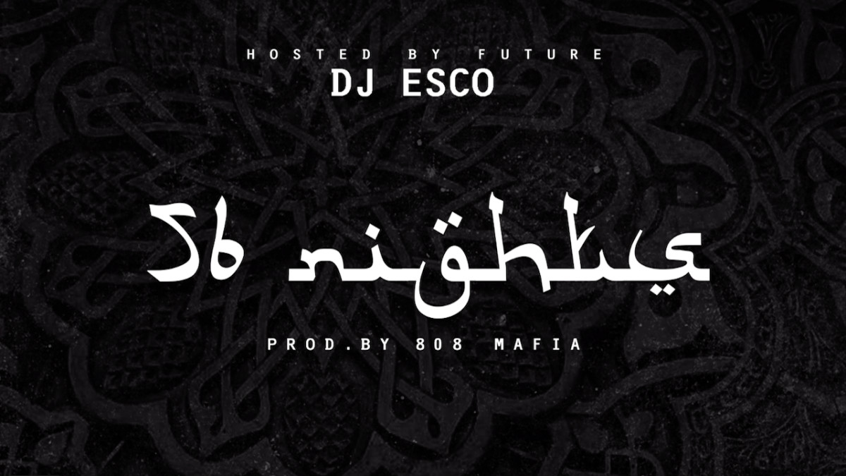 Future and DJ Esco's '56 Nights' mixtape is now available on all streaming services: cmplx.co/hnOLJH9
