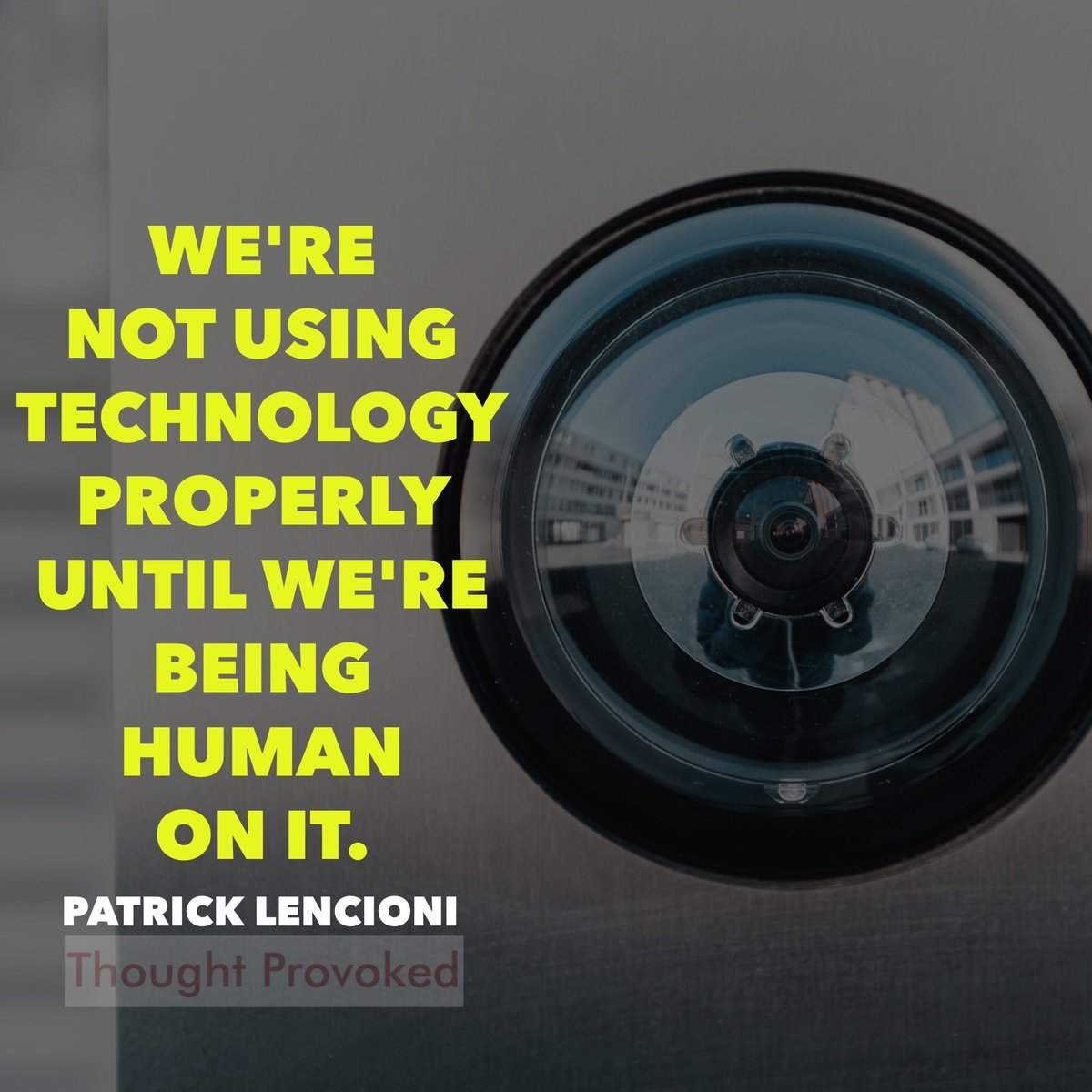 We're not using technology properly until we're being human on it. #quote @patricklencioni   #thursdaymorning #IQRTG #COVIDー19 #COVID19 #quotes #ThursdayThoughts #WFHpic.twitter.com/ke98P8J6he