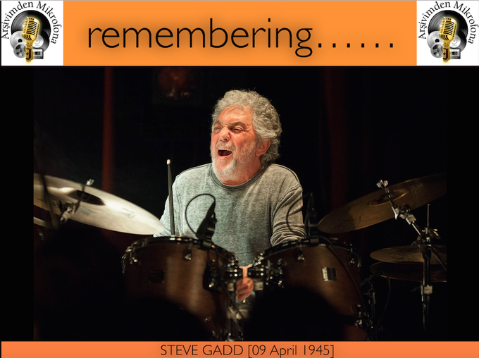 Happy birthday Steve Gadd... Born on this day 1945