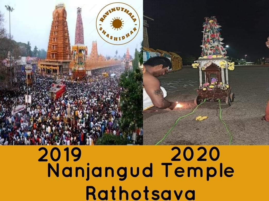 PIC 1 : 5,00,000 participated in Nanjangud Rathotsava in 2019.  PIC 2: Only 5 people in 2020.  This famous Hindu temple in Karnataka is an example of how to symbolically continue our tradition, while listening to authorities and maintain social distancing.  #IndiaFightsCorona pic.twitter.com/hjOXTXljp6