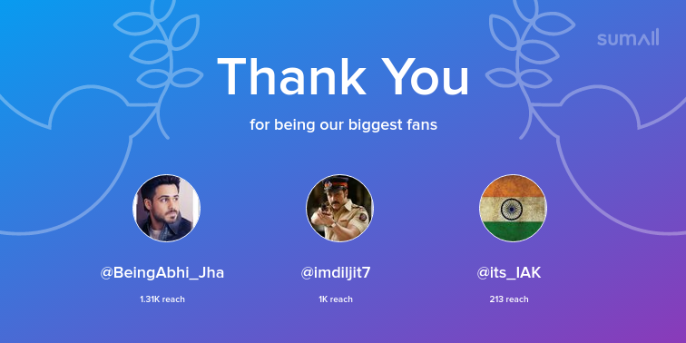 Our biggest fans this week: BeingAbhi_Jha, imdiljit7, its_IAK. Thank you! via https://sumall.com/thankyou?utm_source=twitter&utm_medium=publishing&utm_campaign=thank_you_tweet&utm_content=text_and_media&utm_term=c7da80c704f6c7e720af996e …pic.twitter.com/trHx6HPyyW