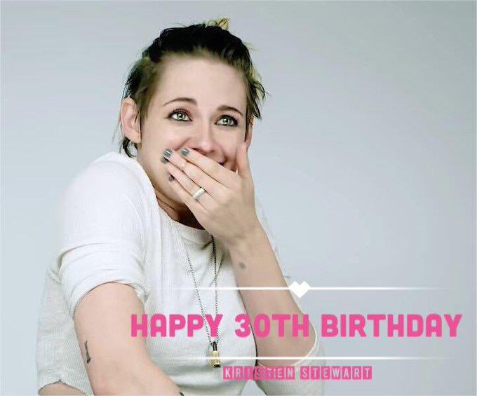 09.04.2020   HAPPY 30th BIRTHDAY Kristen Stewart
