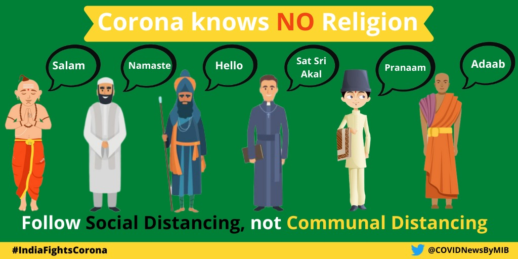 #IndiaFightsCorona:   Corona knows NO religion.    Follow '#SocialDistancing', not 'Communal Distancing'.  #COVID19Pandemic #StayHome #StayAwareStaySafepic.twitter.com/NJREQsNFCG