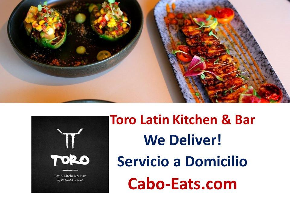 Cabo Eats Com On Twitter Toro Cabo Latin Kitchen Bar We Deliver Servicio A Domicilio Order Online Ordena En Linea View Menu Here Ver Menu Aqui Https T Co Thdumjdymd Https T Co T7s5ufv5mu