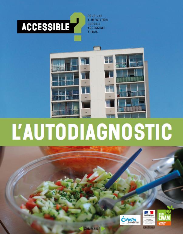 📢 Accès de tous à une #alimentation durable : l'autodiagnostic est disponible  !   🍴🔎📝Un outil d'animation + un cahier de ressources : témoignages, fiches thématiques, bibliographies…   ➡️ PDF gratuit ici :  🛒 BDC là :