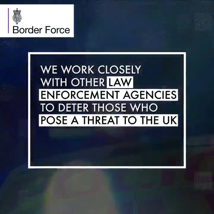 Border Force and other law enforcement agencies are working around the clock to strengthen UK border security, and intercept and prevent criminal activity.