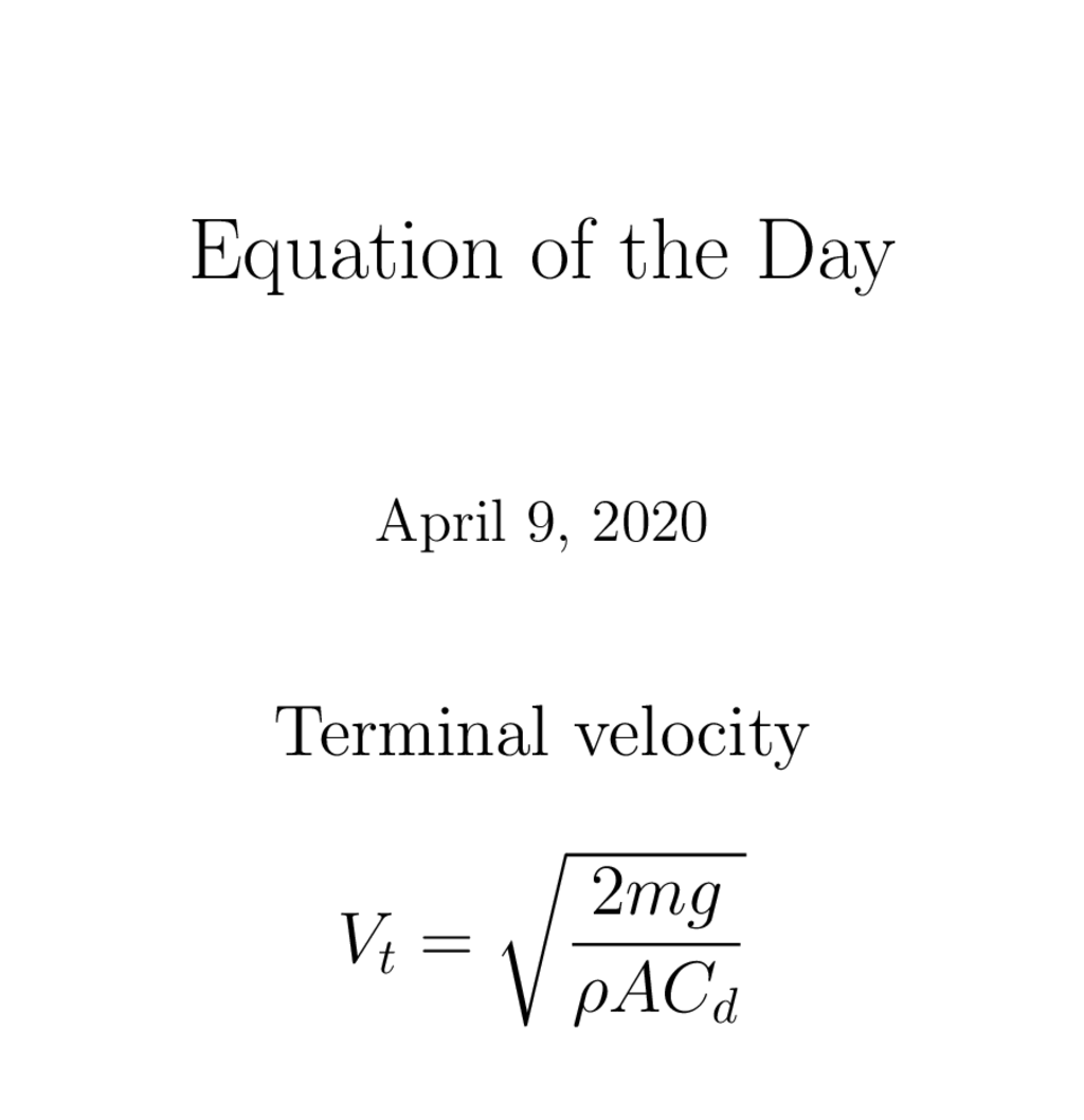 "Equation of the Day 2020-4-9 ""Terminal velocity""pic.twitter.com/DpsLO4GoDG"
