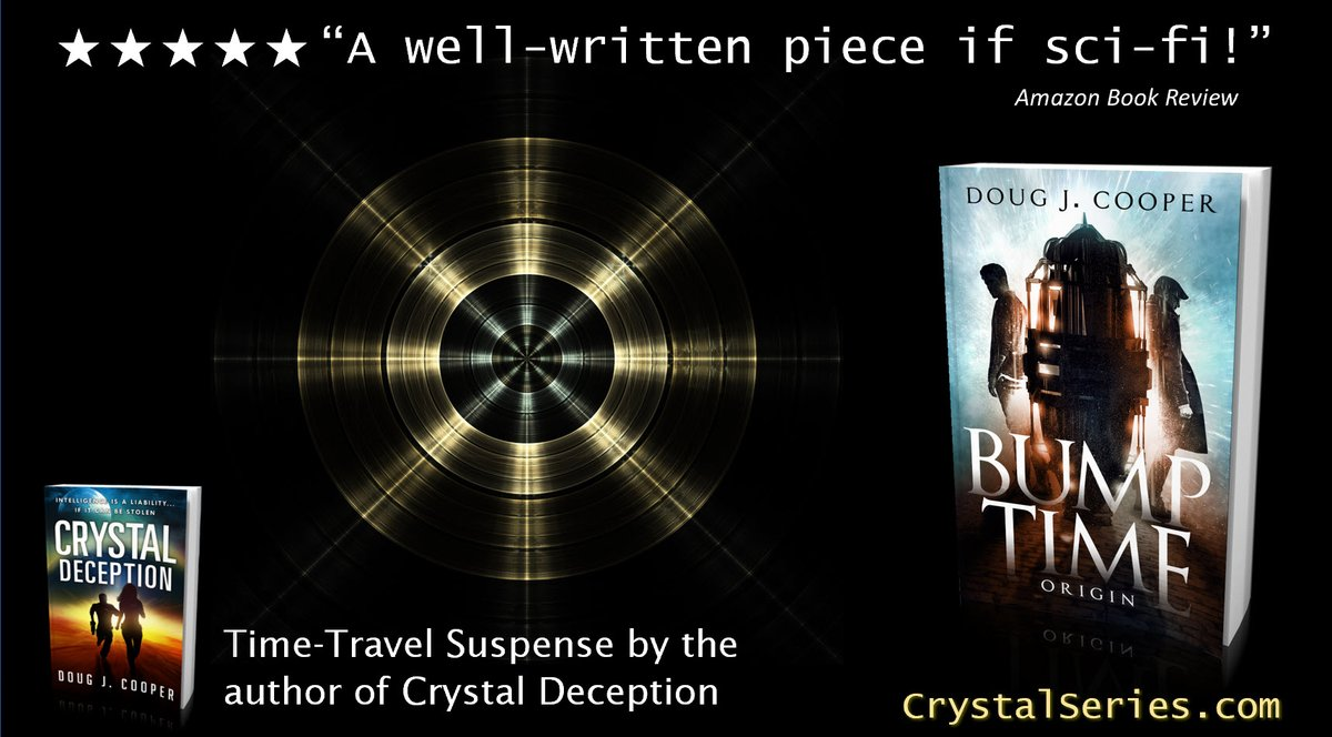 """★★★★★ """"Suspense and sci-fi with a good dash of romance""""   BUMP TIME ORIGIN Time-travel Suspense by the author of Crystal Deception Amazon: https://www.amazon.com/gp/product/B07PFCZ2KP… Author Page: http://crystalseries.com #timetravel #ian1 Bookspic.twitter.com/OqKwB3UFt6"""