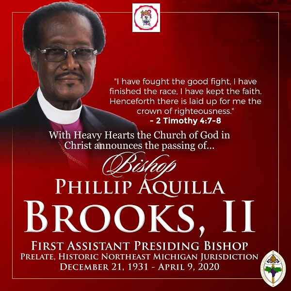 The Church of God in Christ announces the passing of our First Assistant Presiding Bishop, Bishop Phillip Aquilla Brooks, II. This Giant in Christendom and Elder Statesman will be missed dearly. #COGIC #TeamCOGIC https://t.co/9zlyXdJ2Jl