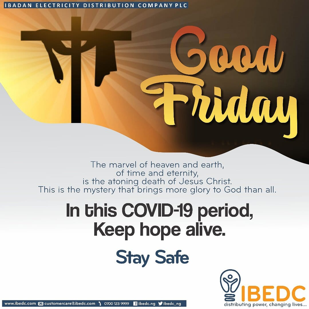 RT @IBEDC_NG: Happy #GoodFriday #ibedc #distributingpower #ChangingLives pic.twitter.com/48pkhF9mIa  Are you sure you guys are changing lives or destroying it.  I have a deadline to meet working remotely and it's like you are my greatest enemy now. Bring our light at Ita Oshin now.