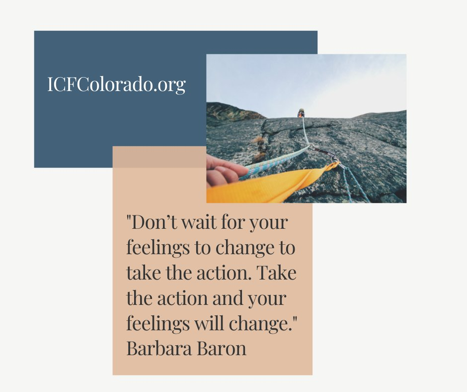 """""""Don't wait for your feelings to change to take the action. Take the action and your feelings will change."""" Barbara Baron #ICFCO #ICFColorado #FridayFeeling #FridayFollow #FridayReadspic.twitter.com/yogLKxe1CX"""