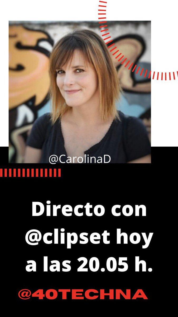 En una hora directo con @CarolinaD de @clipset en nuestra #40techna . Prepara las preguntas y vente: https://t.co/ksej2DZMhh https://t.co/5T8XxgsYL7