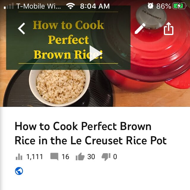 Good morning! Happy Saturday! My Brown Rice video got 1,111 view this morning! Thank you so much for your support!   How to Cook Perfect Brown Rice in the Le Creuset Rice Pot https://youtu.be/R_IbIScGeXg  #BrownRice #LeCreuset pic.twitter.com/6eppnrFGaT
