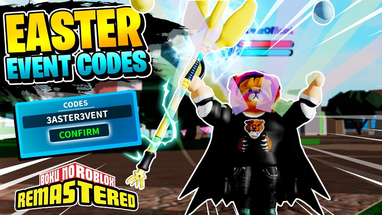 Roblox Boku No Remastered All Codes May Itswerebear On Twitter Boku No Roblox Remastered Easter Event 2020 Info Codes Free Robux Link Https T Co 4tomsohhnm