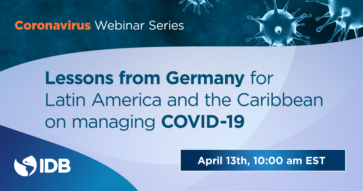 Inter American Development Bank On Twitter Why Is The Death Rate From Coronavirus So Low In Germany Karl Lauterbach Professor And Member Of The German Parliament Will Explain How Germany Is Managing Covid 19