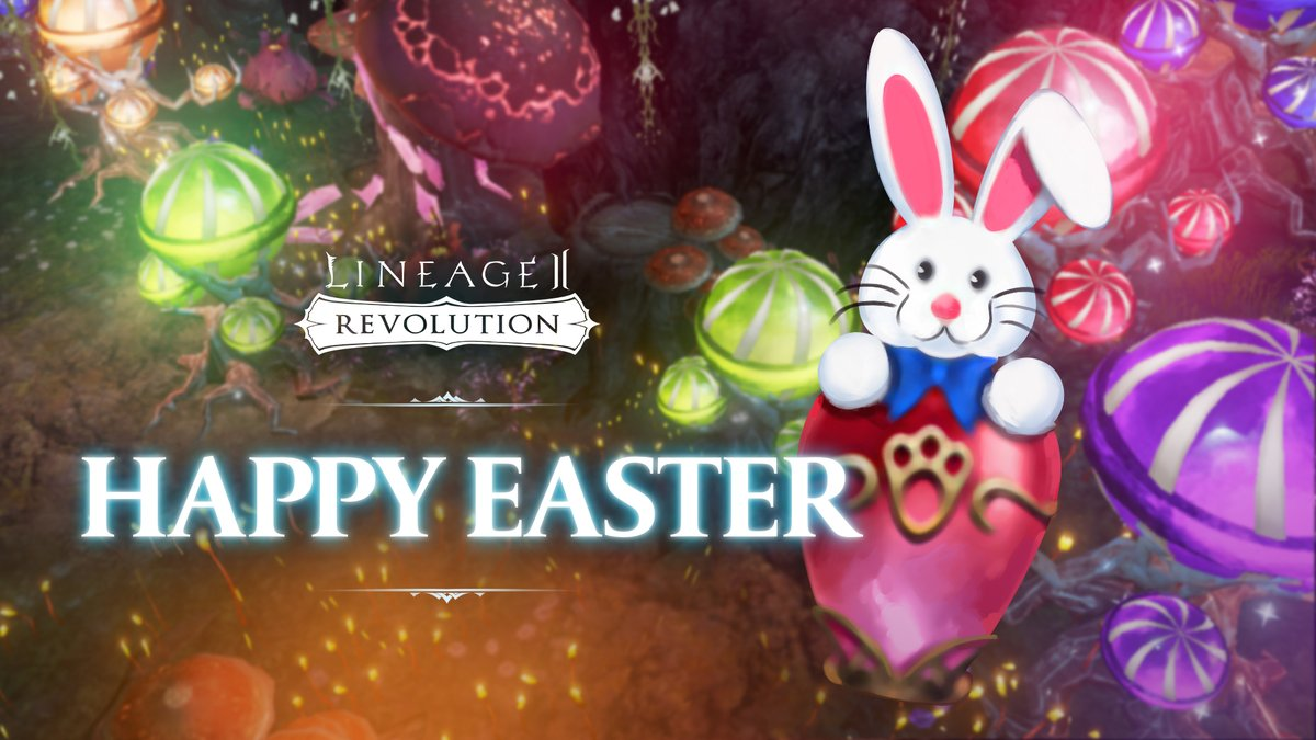 Hail Heroes!  The Lineage 2 Revolution team would like to wish you all a very Happy Easter!  #Lineage2Revolution #Easter https://t.co/lafExIgDcb
